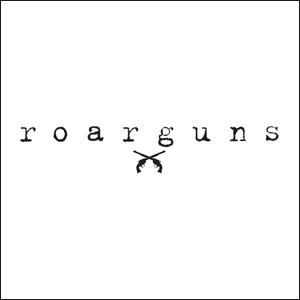 ロアーガンズ,roarguns